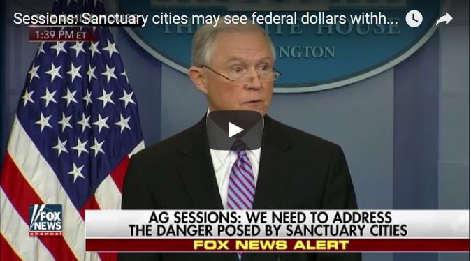 SESSIONS PUTS SANCTUARY CITIES ON NOTICE
