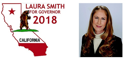 CA 2018 Candidates: Laura Smith For Governor: The People's Governor