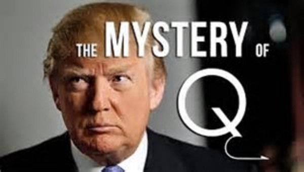 "Who Is ""Q-Anon"" on 4-Chan – What Message is He Trying to Tell Us?"