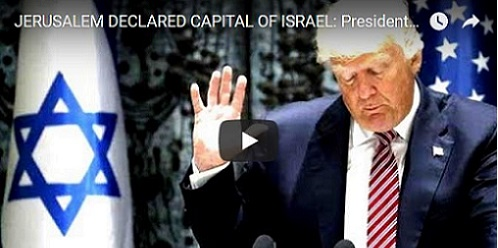 BREAKING NEWS: President Trump has Recognized Jerusalem as Israel's Capital